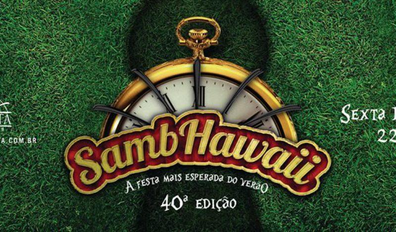 Você já sabe o que vestir no Sambhawaii?